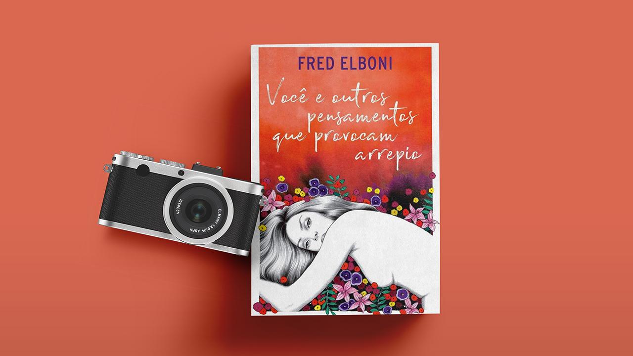 Você e outros pensamentos …  – Fred Elboni