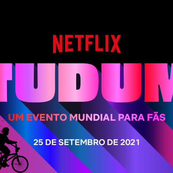 TUDUM | Veja tudo o que ocorreu durante o evento da Netflix